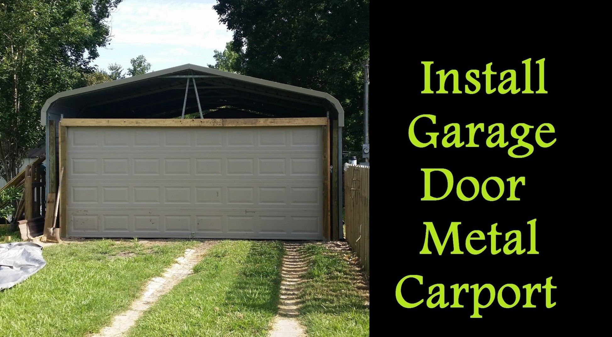 1517751067 Part 18 How To Enclose A Metal Carport Installing Garage Door Enclosed Carport Kit