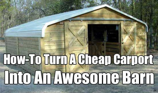 How To Turn A Cheap Carport Into An Awesome Barn | Cheap ..