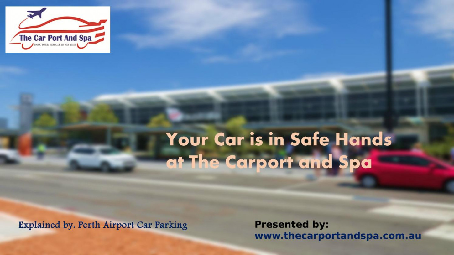 Your Car Is In Safe Hands At The Carport And Spa By ..