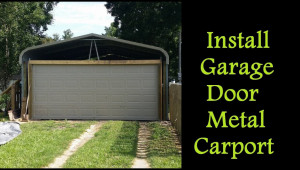 Part 12 How To Enclose A Metal Carport Installing Garage Door On Carport Prefab Metal Carport Canopy.jpg